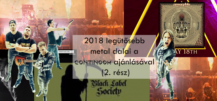 Continoom ajánló – 2018 legütősebb metal dalai (2. rész)